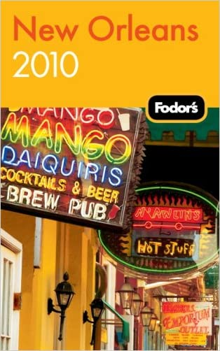 Fodor's New Orleans 2010 (Travel Guide)