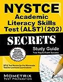 NYSTCE Academic Literacy Skills Test (ALST) (202) Secrets