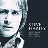 Steve Harley More Than Somewhat: THE VERY BEST OF...