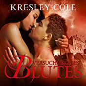 Versuchung des Blutes (Immortals 3) | Kresley Cole