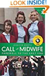 Call The Midwife: Farewell To The Eas...