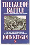 The Face of Battle (0140048979) by Keegan, John