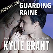 Guarding Raine (       UNABRIDGED) by Kylie Brant Narrated by Coleen Marlo