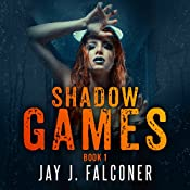 Shadow Games: Time Jumper Series, Book 1 | [Jay J. Falconer]