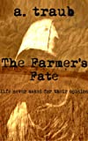 The Farmers Fate