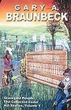 Graveyard People: The Collected Cedar Hill Stories (0972151826) by Gary A. Braunbeck