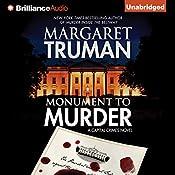 Monument to Murder: Capital Crimes Series, Book 25 | Margaret Truman, Donald Bain