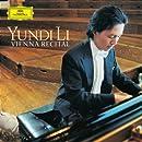 Yundi Li: Vienna Recital - Scarlatti / Mozart / Schumann / Liszt
