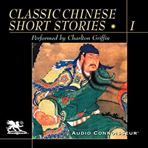 Classic Chinese Short Stories, Volume 1 Audiobook