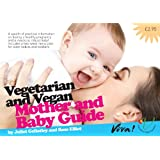Vegetarian and Vegan Mother and Baby Guide