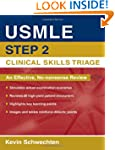 USMLE Step 2 Clinical Skills Triage:...
