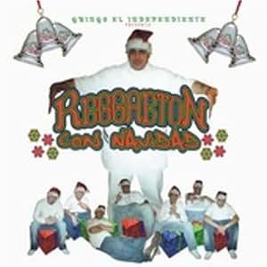 Gringo El Independiente: Reggaeton Navidad
