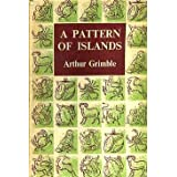 A PATTERN OF ISLANDS.by Arthur Grimble