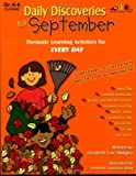 Daily Discoveries for September: Thematic Learning Activities for Every Day