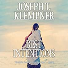 Best Intentions Audiobook by Joseph T. Klempner Narrated by Jeff Cummings