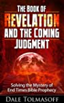 The Book of Revelation and the Coming...