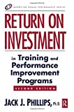 img - for Return on Investment in Training and Performance Improvement Programs (Improving Human Performance) book / textbook / text book
