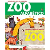 Zoo alfabético/Alphabetic zoo: El ratón más listo del mundo en/The smartest mouse on earth in