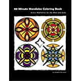 30 Minute Mandalas: Active Meditation for the Mind and Bodyby Michelle Normand