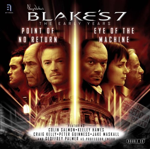 Comparamus Blake S 7 Early Years Point Of No Return