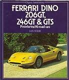 Ferrari Dino 206GT, 246GT & GTS (Osprey Autohistory) Pininfarina V6 Road Cars