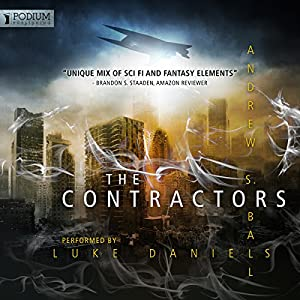 Contractor: The Contractors, Book 1 Audiobook by Andrew S. Ball Narrated by Luke Daniels