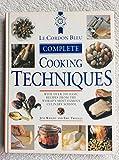 Le Cordon Bleu Complete Cooking Techniques