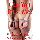 Can You Trust Me?by Michael Mechant