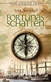 Fortunas Schatten: Historischer Kriminalroman