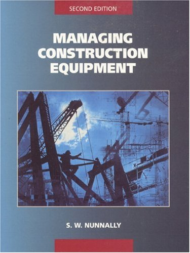 Managing Construction Equipment (2nd Edition)