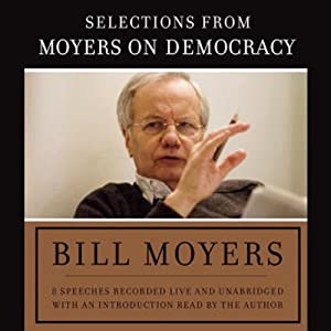 Moyers on Democracy | [Bill Moyers]