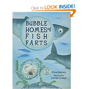 Bubble Homes and Fish Farts (Junior Library Guild Selection (Charlesbridge Paper))