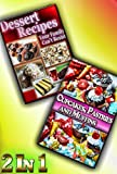 Dessert Awesomeness: Simple and Delicious Desserts For The People You Love In One Package (Dessert Recipes Collection)