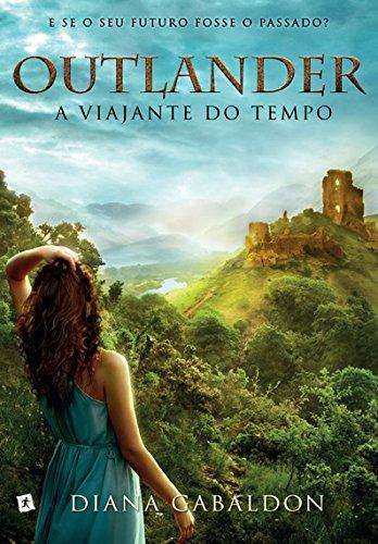 Resenha - Outlander: A Viajante do Tempo