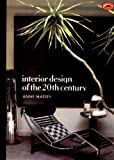 Interior Design of the 20th Century (World of Art)