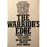 The Warrior's Edge (0688088899) by John B. Alexander