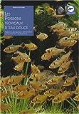 echange, troc Gelsomina Parisse - Les poissons tropicaux d'eau douce