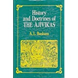 History and Doctrines of The Ajivikas - A Vanished Indian Religion. With a foreword by L.D. Barnett. Motilal Banarsidass...