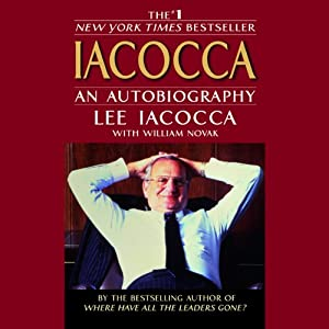 Iacocca: Lee Iacocca Talks about Iacocca The Man, The Legend, and His History-Making Bestseller | [Lee Iacocca, William Novak]