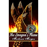 The Dragon's Flame (The Chronicles of Terah # 2)by Mackenzie Morgan