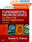 Fundamental Neuroscience for Basic an...