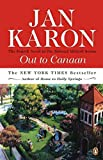 Out to Canaan (The Mitford Years, Book 4) (0140265686) by Karon, Jan