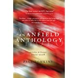 Anfield Anthology, An: Articles and Essays 2000-2008by Paul Tomkins