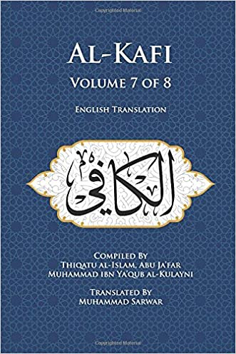 Al-Kafi, Volume 7 of 8: English Translation