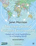 img - for International Business Environment: Global and Local Marketplace in a Changing World:2nd (Second) edition book / textbook / text book