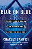img - for Blue on Blue: An Insider's Story of Good Cops Catching Bad Cops book / textbook / text book