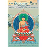 The Buddhist Path: A Practical Guide From The Nyingma Tradition Of Tibetan Buddhismby Kenchen Palden Sherab