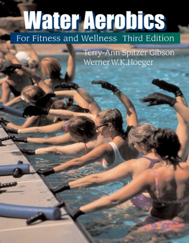 Water Aerobics for Fitness and Wellness (Wadsworth...