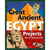 Great Ancient Egypt Projects You Can Build Yourself (Build It Yourself)by Carmella Van Vleet