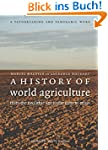 A History of World Agriculture: From...
